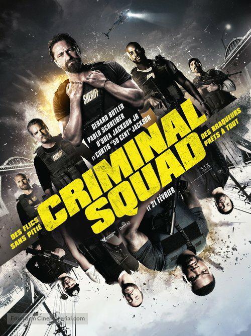 Criminal Squad TRUEFRENCH DVDRIP 2018