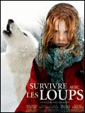 Survive Avec Les Loups French DVD Rip 2008