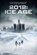 2012: Ice Age FRENCH DVDRIP 2012