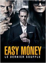 Easy Money 3 : Le Dernier souffle FRENCH DVDRIP 2014
