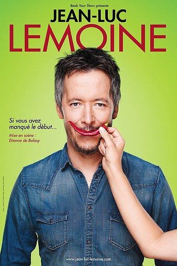 Jean-Luc Lemoine - Si vous avez manqué le début 2015