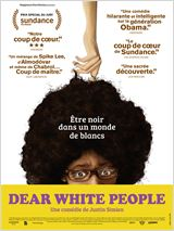 Dear White People FRENCH DVDRIP 2015