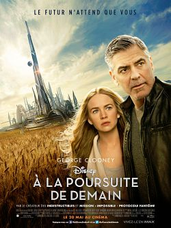 À la poursuite de demain (Tomorrowland) FRENCH DVDRIP 2015
