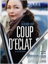 Coup d'éclat FRENCH DVDRIP 2011