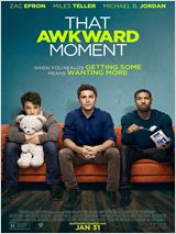 That Awkward Moment FRENCH DVDRIP x264 2014