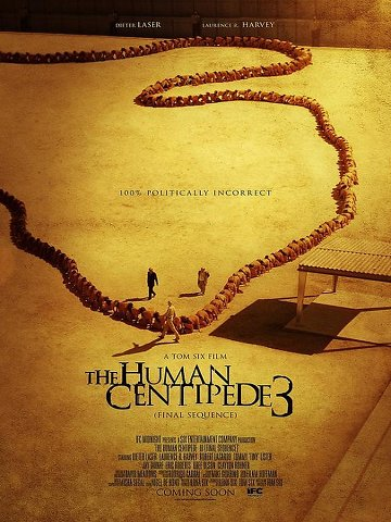 The Human Centipede III (Final Sequence) FRENCH DVDRIP x264 2016