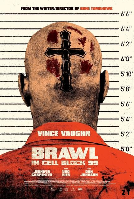 Brawl in Cell Block 99 FRENCH HDlight 1080p 2018