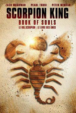 The Scorpion King: Book of Souls FRENCH WEBRIP 1080p 2018