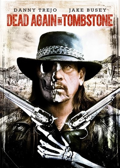 Dead Again In Tombstone FRENCH BluRay 720p 2017