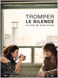 Tromper le silence FRENCH DVDRIP 2010