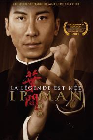 Ip Man La Legende Est Nee FRENCH DVDRIP 2012