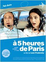 A 5 heures de Paris FRENCH DVDRIP 2010