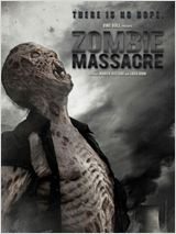 Zombie Massacre FRENCH DVDRIP 2012
