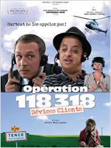 Opération 118 318, sévices clients FRENCH DVDRIP 2010