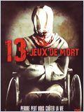 13 jeux de mort FRENCH DVDRIP 2010