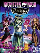 Monster High - 13 souhaits (Monster High: 13 Wishes) FRENCH DVDRIP 2013
