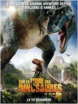 Sur la terre des dinosaures, le film 3D FRENCH BluRay 1080p 2013